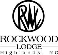RWL ROCKWOOD LODGE HIGHLANDS, NC