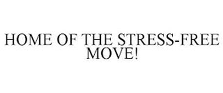 HOME OF THE STRESS-FREE MOVE!