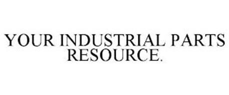 YOUR INDUSTRIAL PARTS RESOURCE.