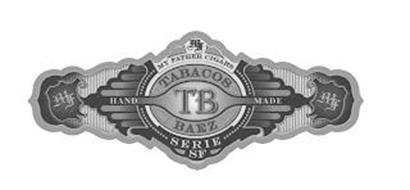TABACOS TB BAEZ, MF MY FATHER CIGARS, SERIE SF, HAND MADE