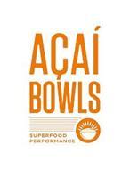 ACAÍ BOWLS SUPERFOOD PERFORMANCE