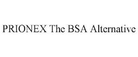 PRIONEX THE BSA ALTERNATIVE