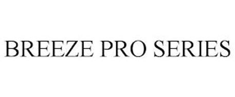 BREEZE PRO SERIES