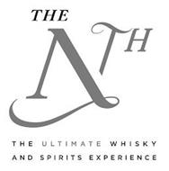 THE NTH THE ULTIMATE WHISKY AND SPIRITS EXPERIENCE