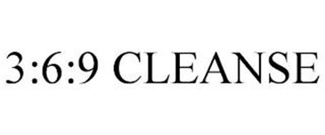 3:6:9 CLEANSE