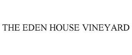 THE EDEN HOUSE VINEYARD
