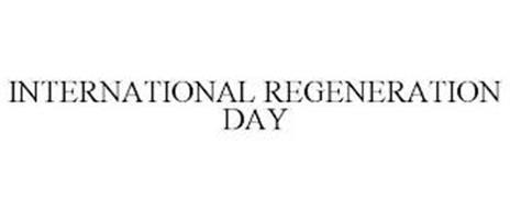 INTERNATIONAL REGENERATION DAY