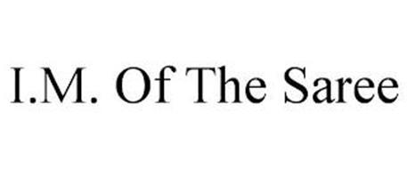 I.M. OF THE SAREE