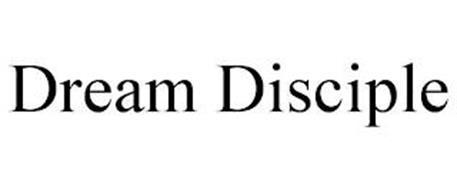 DREAM DISCIPLE
