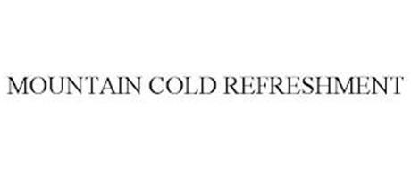 MOUNTAIN COLD REFRESHMENT