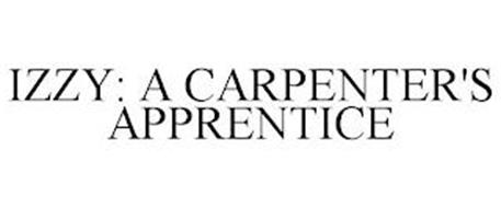 IZZY: A CARPENTER'S APPRENTICE