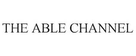 THE ABLE CHANNEL