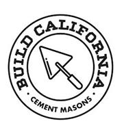 BUILD CALIFORNIA CEMENT MASONS