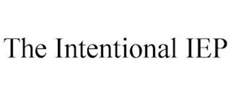 THE INTENTIONAL IEP