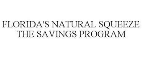 FLORIDA'S NATURAL SQUEEZE THE SAVINGS PROGRAM