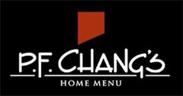 P.F. CHANG'S HOME MENU
