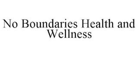 NO BOUNDARIES HEALTH AND WELLNESS