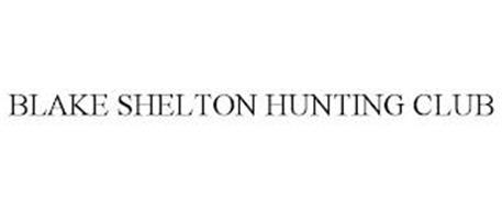 BLAKE SHELTON HUNTING CLUB
