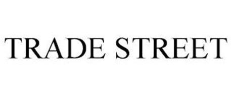 TRADE STREET