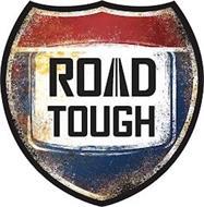 ROAD TOUGH
