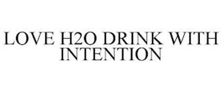 LOVE H2O DRINK WITH INTENTION