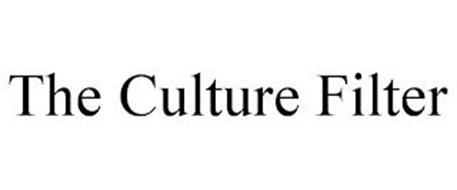 THE CULTURE FILTER