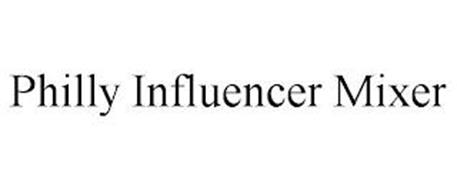 PHILLY INFLUENCER MIXER