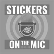 STICKER GIANT STICKERS ON THE MIC PODCAST
