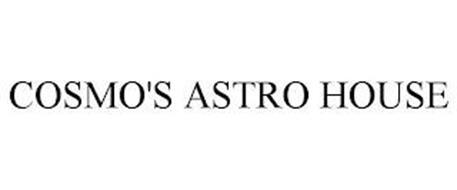 COSMO'S ASTRO HOUSE