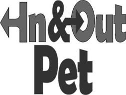 IN & OUT PET