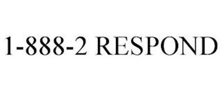 1-888-2 RESPOND