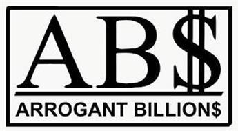 AB$ ARROGANT BILLION$