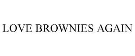 LOVE BROWNIES AGAIN