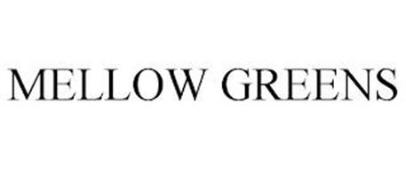 MELLOW GREENS