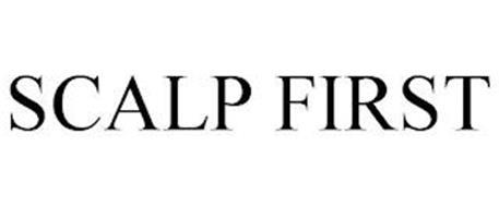 SCALP FIRST