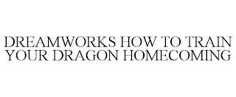 DREAMWORKS HOW TO TRAIN YOUR DRAGON HOMECOMING