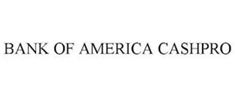 BANK OF AMERICA CASHPRO