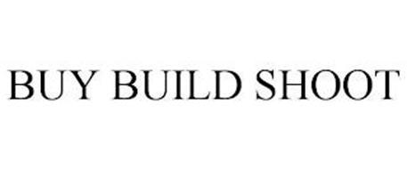 BUY BUILD SHOOT