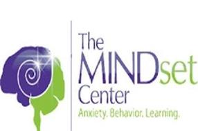 THE MINDSET CENTER ANXIETY. BEHAVIOR. LEARNING.