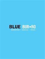 BLUE BUR·RO BURRITOS · SHAKES · FRIES