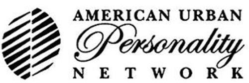 AMERICAN URBAN PERSONALITY NETWORK
