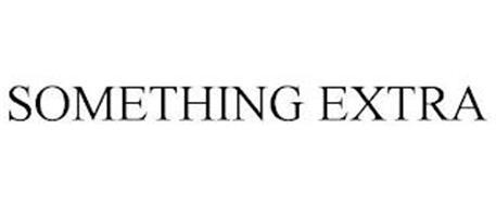 SOMETHING EXTRA