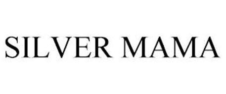 SILVER MAMA