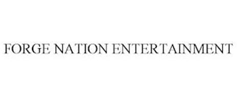 FORGE NATION ENTERTAINMENT