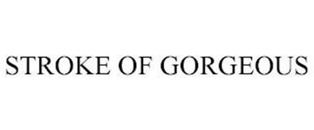 STROKE OF GORGEOUS