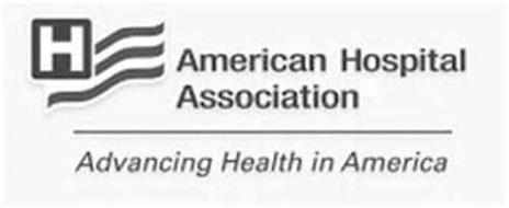 H AMERICAN HOSPITAL ASSOCIATION ADVANCING HEALTH IN AMERICA