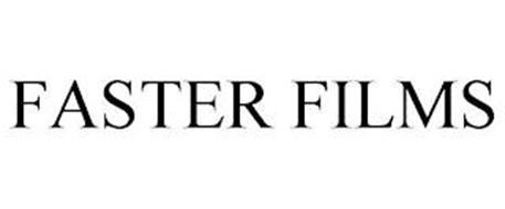 FASTER FILMS