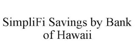 SIMPLIFI SAVINGS BY BANK OF HAWAII