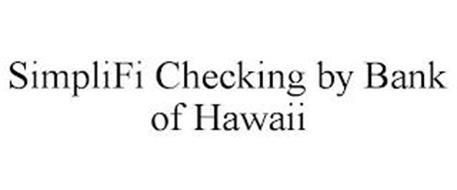 SIMPLIFI CHECKING BY BANK OF HAWAII