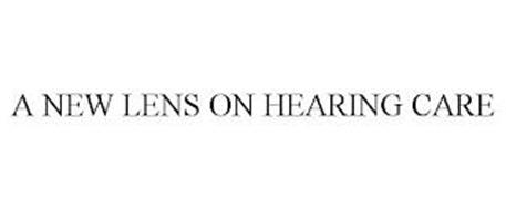 A NEW LENS ON HEARING CARE